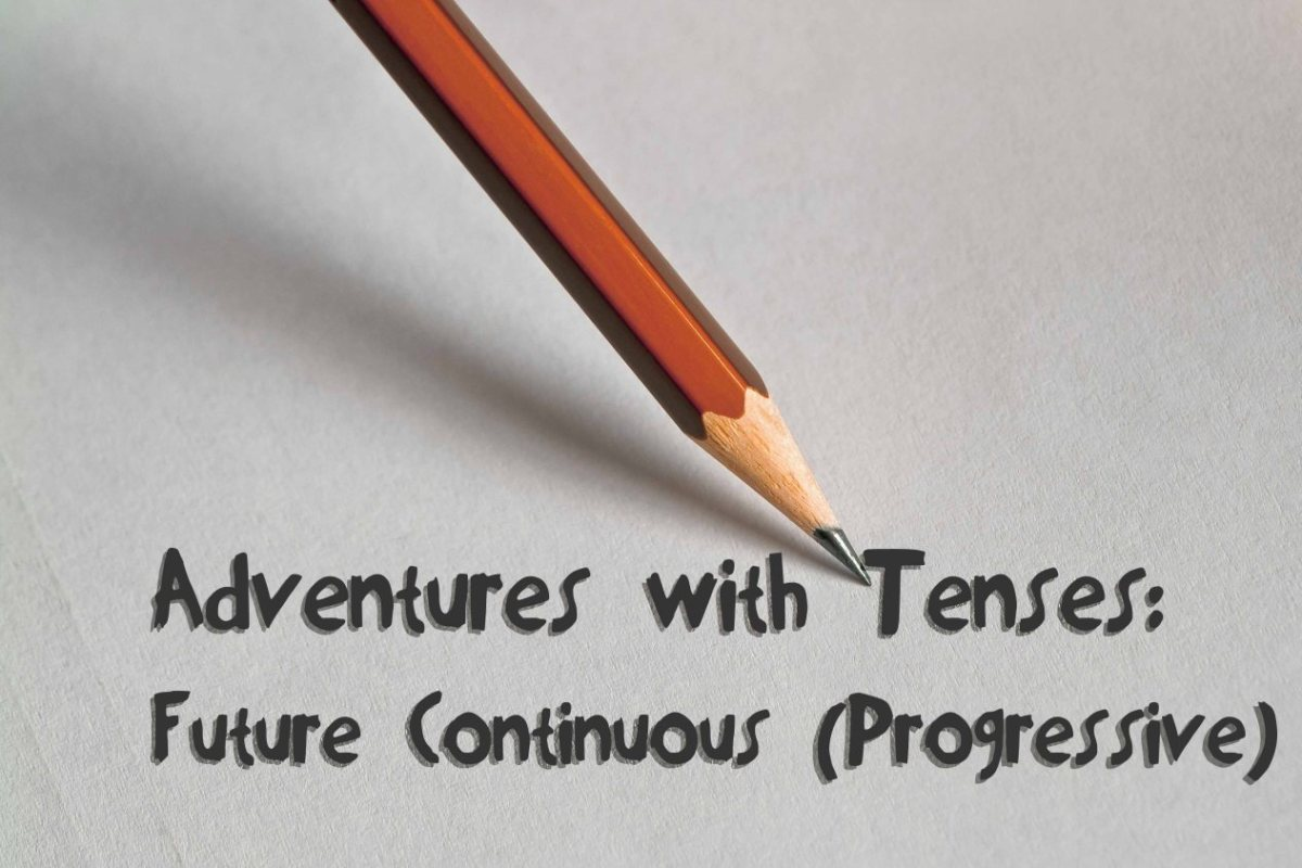 English Corner – Future Progressive Tense