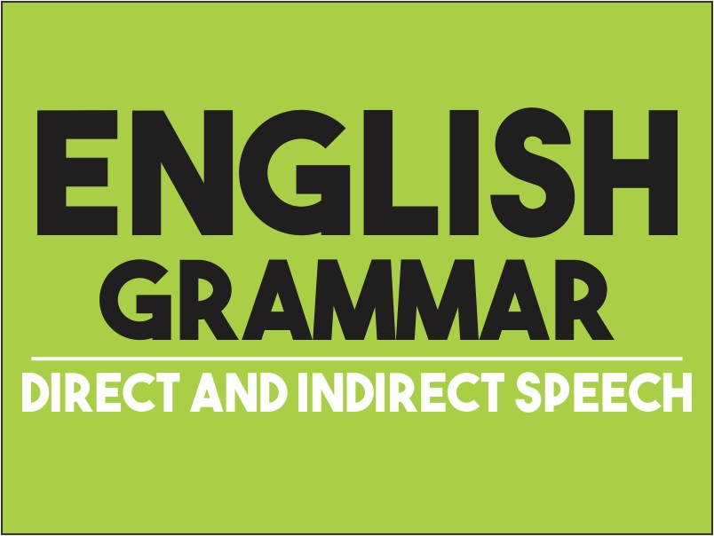 English Corner – Direct and Indirect Speech