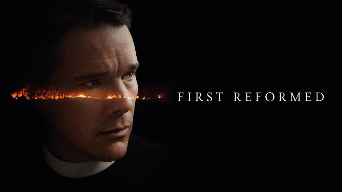'First Reformed' – Film Review andAnalysis